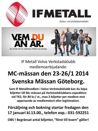 IF Metall Volvo Verkstadsklubb medlemserbjudande :