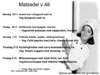 Matsedel v.48