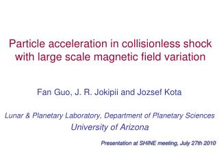 Particle acceleration in collisionless shock with large scale magnetic field variation