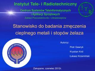 Stanowisko do badania zmęczenia cieplnego metali i stopów żelaza