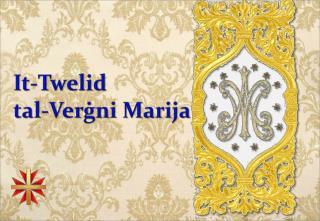 It- Twelid tal-Ver ġ ni Marija