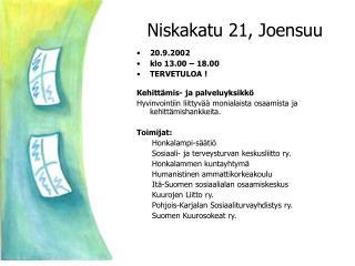 Niskakatu 21, Joensuu