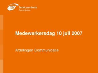 Medewerkersdag 10 juli 2007