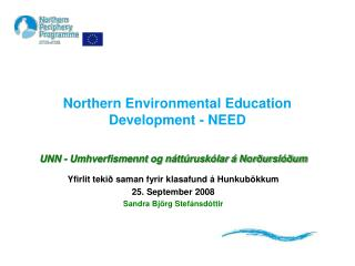 Northern Environmental Education Development - NEED