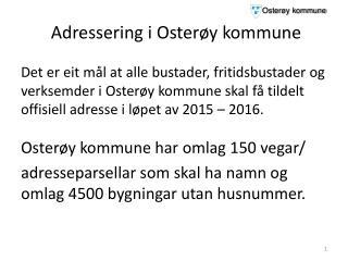 Adressering i  Oster�y  kommune
