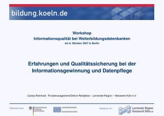 Workshop Informationsqualität bei Weiterbildungsdatenbanken am 8. Oktober 2007 in Berlin