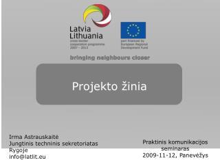 Projekto  žinia
