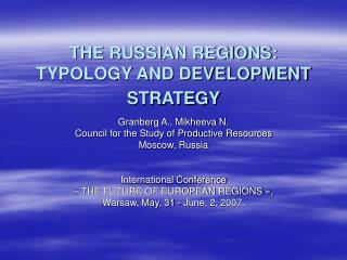 THE RUSSIAN REGIONS:  TYPOLOGY AND DEVELOPMENT STRATEGY