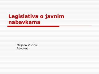 Legislativa o javnim nabavkama