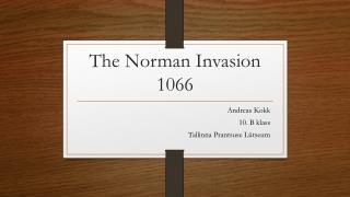 The Norman Invasion 1066