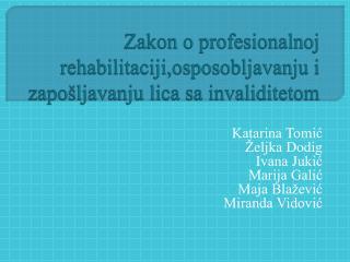 Zakon o profesionalnoj rehabilitaciji,osposobljavanju i zapošljavanju lica sa invaliditetom