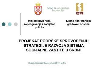 Regionalne prezentacije, januar 2007. godine