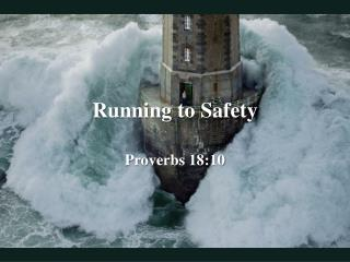Running to Safety