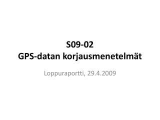 S09-02  GPS-datan korjausmenetelmät