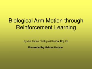 Biological Arm Motion through Reinforcement Learning