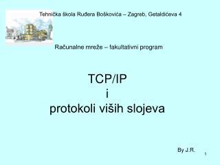 TCP/IP  i protokoli vi�ih slojeva