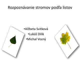 Rozpoznávanie stromov podľa listov