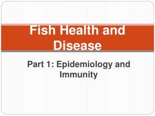 Fish Health and Disease