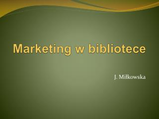 Marketing w bibliotece
