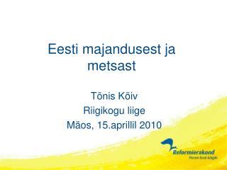 Eesti majandusest ja  metsast