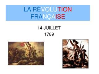 LA R VOLUTION FRAN AISE