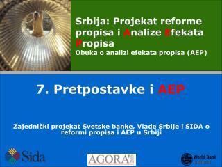 Zajedni?ki projekat Svetske banke ,  Vlade Srbije i SIDA o reformi propisa i AEP u Srbiji
