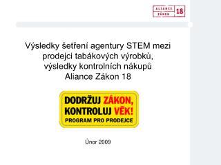 Výsledky šetření agentury STEM mezi prodejci tabákových výrobků,  výsledky kontrolních nákupů