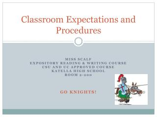 Classroom Expectations and Procedures