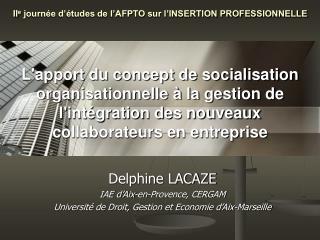 Delphine LACAZE IAE d'Aix-en-Provence, CERGAM
