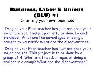 Business, Labor & Unions (BLU) #1