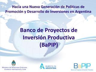 Banco de Proyectos de Inversi n Productiva BaPIP