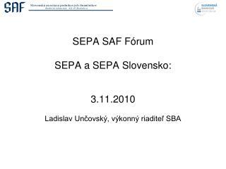 SEPA SAF Fórum SEPA a SEPA Slovensko: