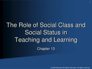 The Role of Social Class and Social Status in  Teaching and Learning