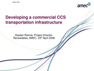 Developing a commercial CCS transportation infrastructure