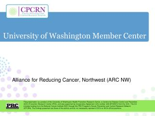 University of Washington Member Center