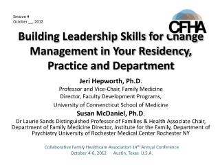 Building Leadership Skills for Change Management in Your Residency, Practice and Department