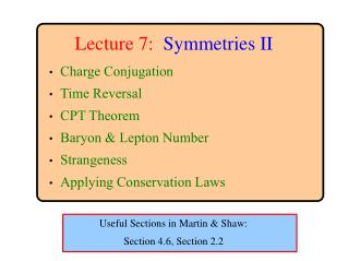 Lecture 7: Symmetries II