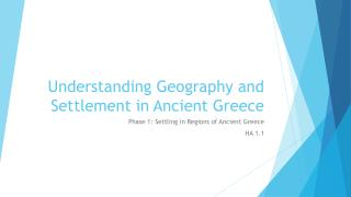 Understanding Geography and Settlement in Ancient Greece