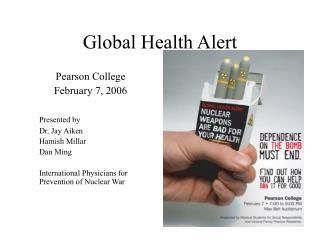 Global Health Alert