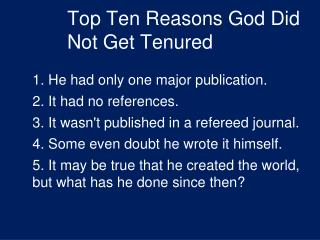 Top Ten Reasons God Did Not Get Tenured