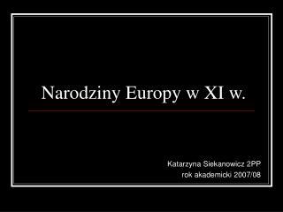 Narodziny Europy w XI w.