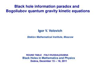 Black hole information paradox and Bogoliubov quantum gravity kinetic equations