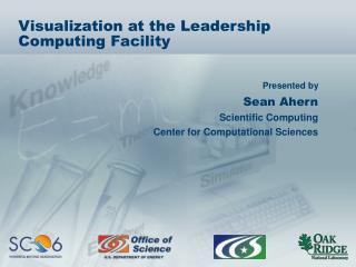 Visualization at the Leadership Computing Facility