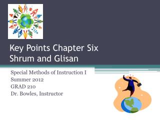 Key Points Chapter Six Shrum and Glisan