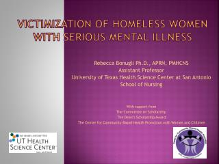 Victimization of Homeless Women with Serious Mental Illness