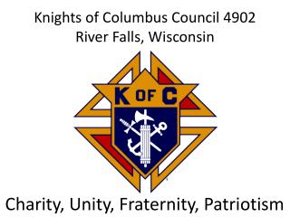 Knights of Columbus Council 4902 River Falls, Wisconsin