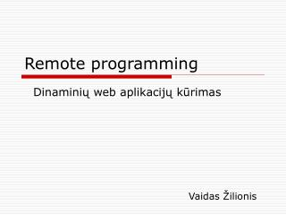 Remote programming