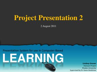 Presentation System for use in Computer-Based