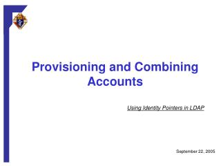 Provisioning and Combining Accounts