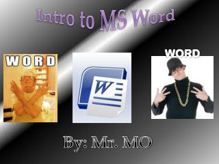 Intro to MS Word